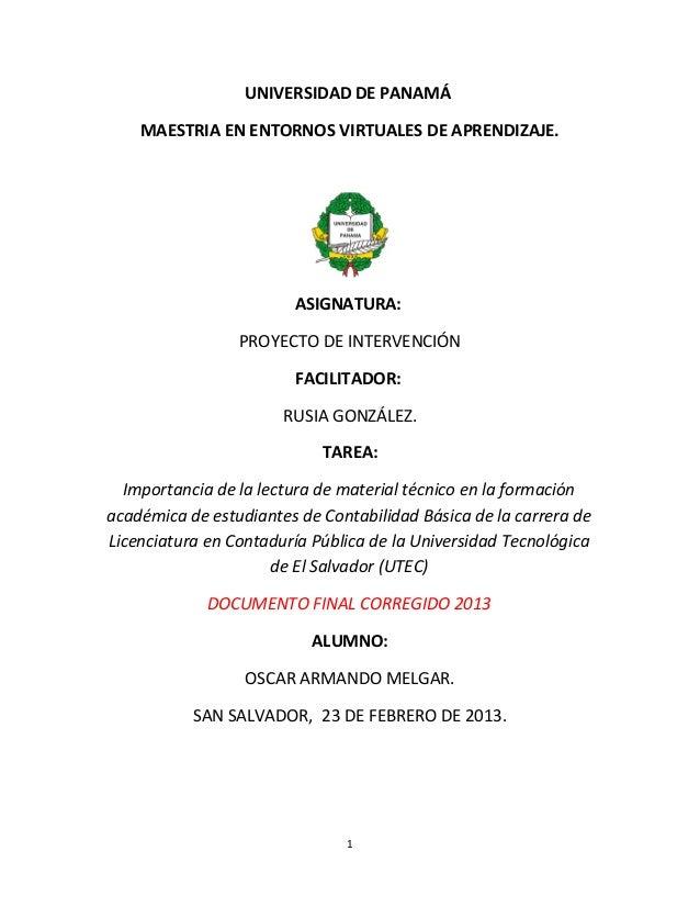 UNIVERSIDAD DE PANAMÁ    MAESTRIA EN ENTORNOS VIRTUALES DE APRENDIZAJE.                        ASIGNATURA:                ...