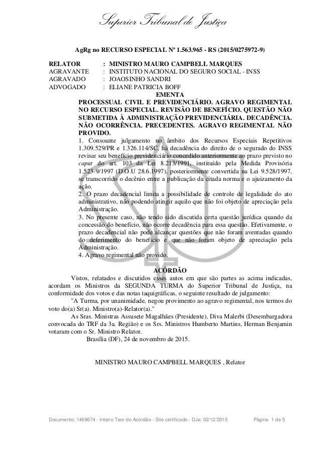 Superior Tribunal de Justiça AgRg no RECURSO ESPECIAL Nº 1.563.965 - RS (2015/0275972-9) RELATOR : MINISTRO MAURO CAMPBELL...
