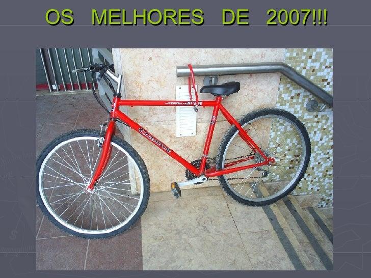 OS  MELHORES  DE  2007!!!