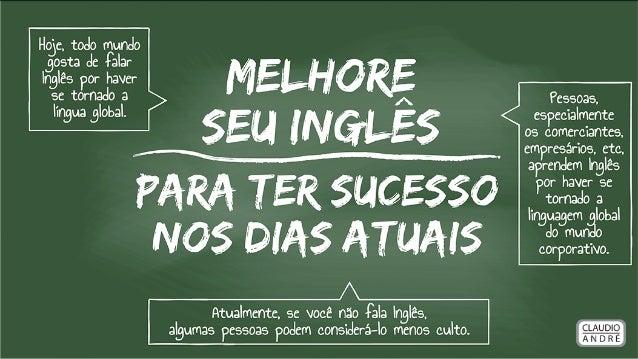 Melhore Seu Inglês para Ter Sucesso nos Dias Atuais