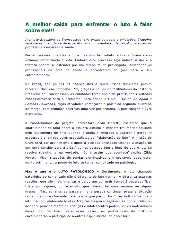 A melhor saída para enfrentar o luto é falar sobre ele!!! Instituto Brasileiro de Transpessoal cria grupo de apoio a enlut...