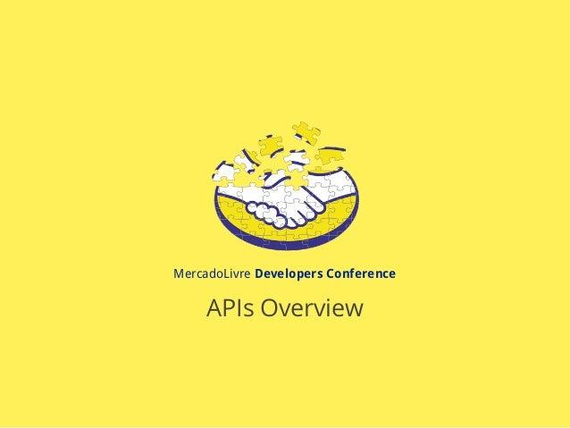 MercadoLivre Developers Conference APIs Overview