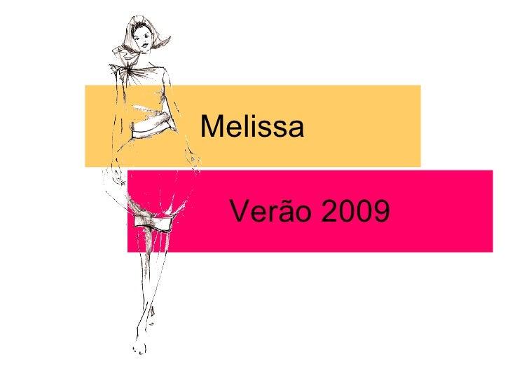 Melissa Verão 2009