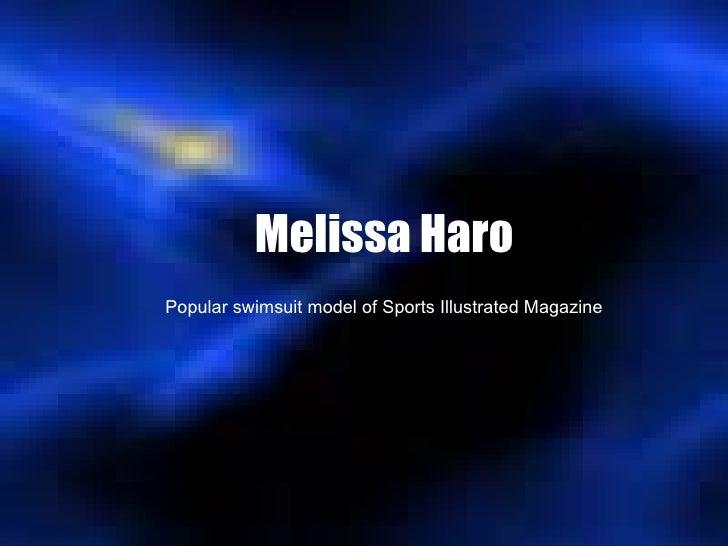 Melissa Haro Popular swimsuit model of Sports Illustrated Magazine