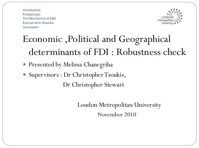 Introduction Problematic The Mechanics of EBA Econometric Results conclusion Economic ,Political and Geographical determin...