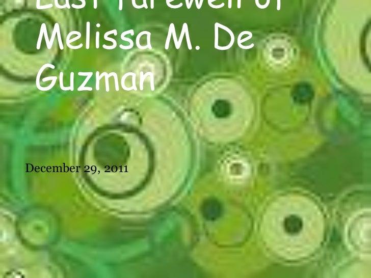 Last farewell of Melissa M. De GuzmanDecember 29, 2011