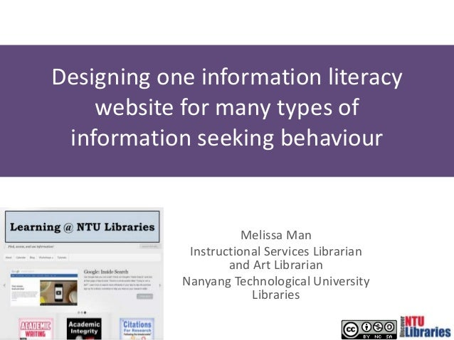 Designing one information literacy website for many types of information seeking behaviour Melissa Man Instructional Servi...
