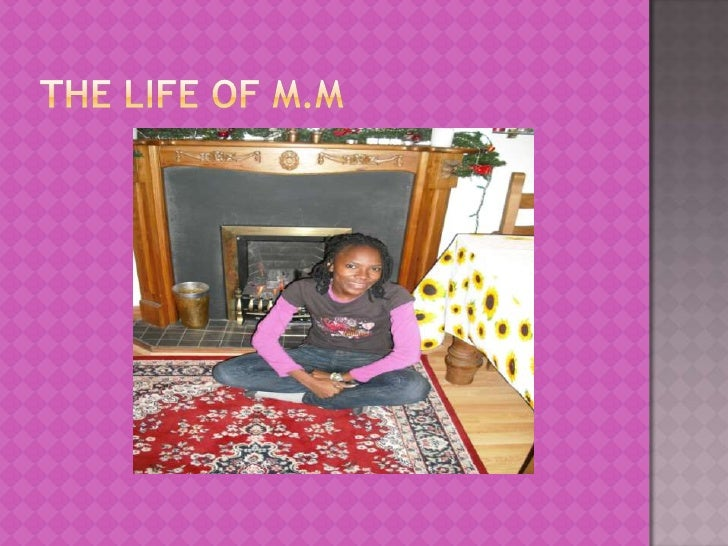 The Life of M.M<br />
