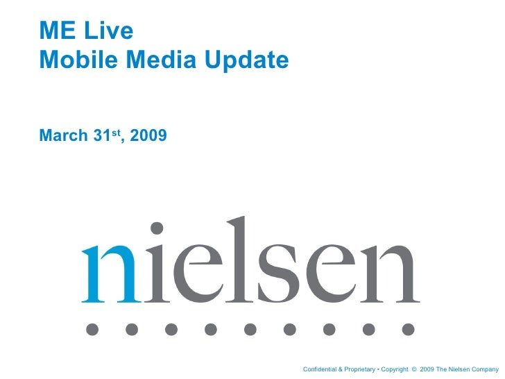 ME Live  Mobile Media Update March 31 st , 2009
