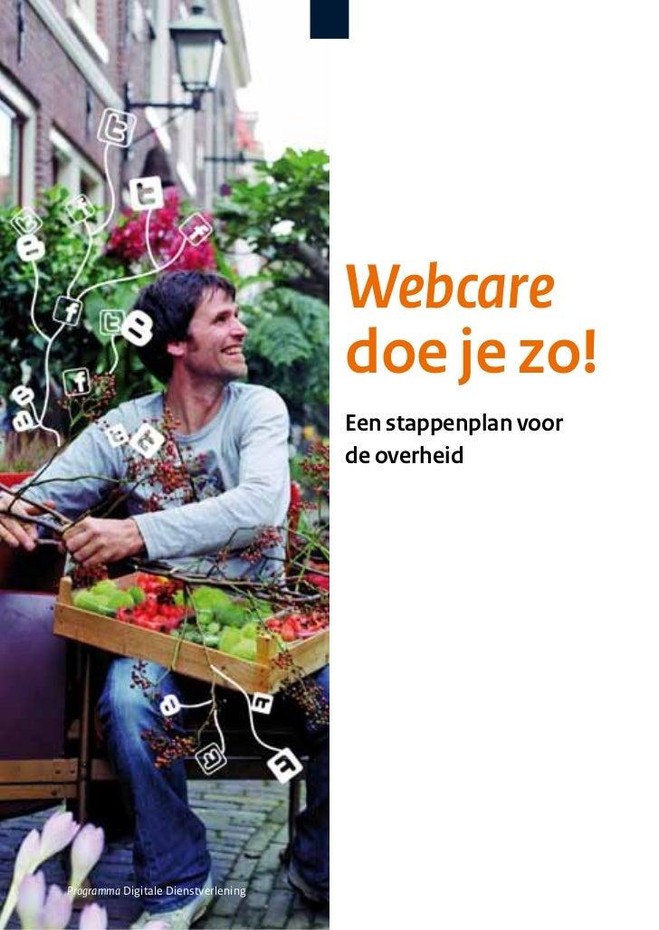 Webcare                                     doe je zo!                                     Een stappenplan voor           ...