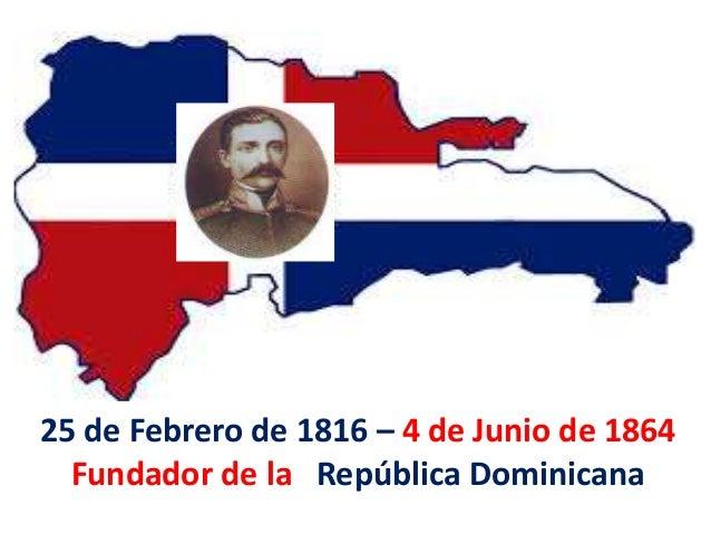 MATIAS RAMON MELLA • Nació el 25 de febrero de 1816, fruto de la unión matrimonial de Antonio Mella Alvarez y Francisca Ca...