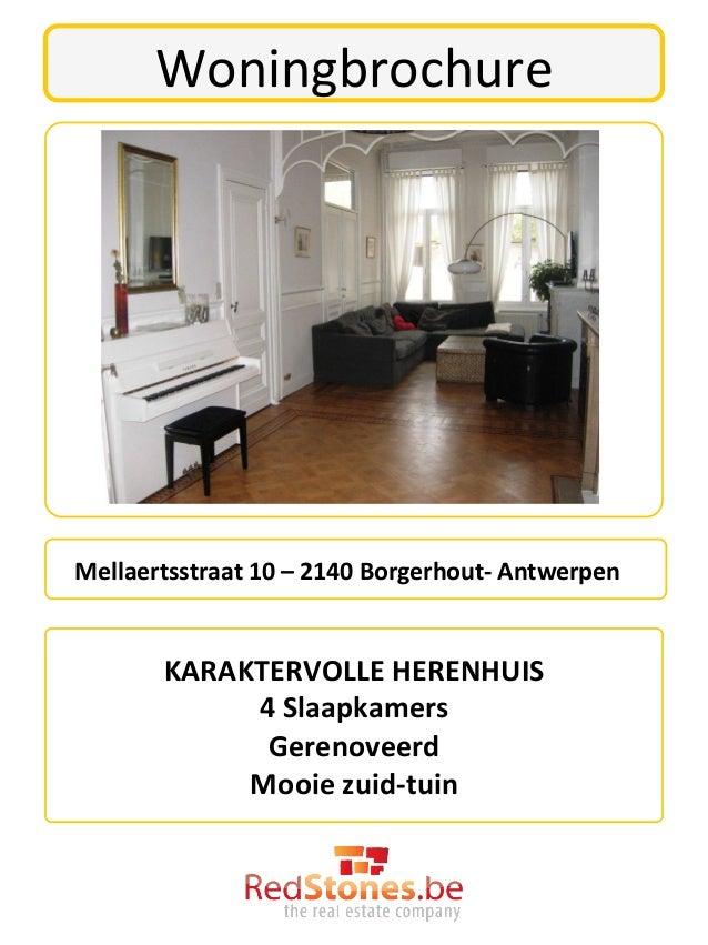 Woningbrochure    Mellaertsstraat 10 – 2140 Borgerhout-‐ Antwerpen                KARAKTERVOLLE HER...