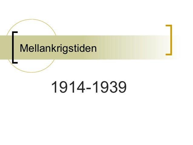 Mellankrigstiden 1914-1939