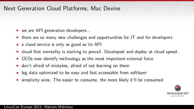 LinuxCon Panel: What's the next generation cloud platform?  all about APIs: quality, management. the internet of things is...