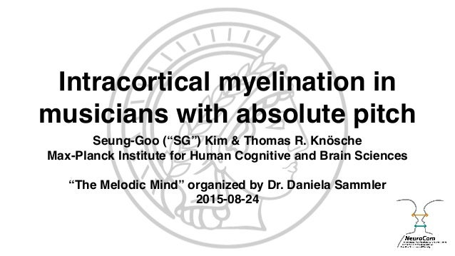 Intracortical myelination in musicians with absolute pitch