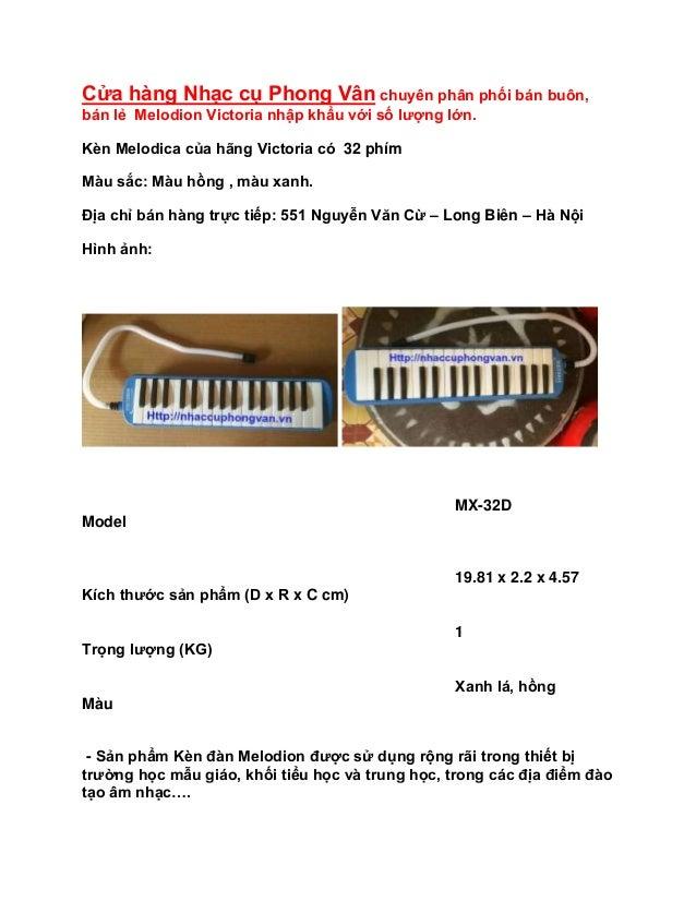 Cửa hàng Nhạc cụ Phong Vân chuyên phân phối bán buôn, bán lẻ Melodion Victoria nhập khẩu với số lượng lớn. Kèn Melodica củ...