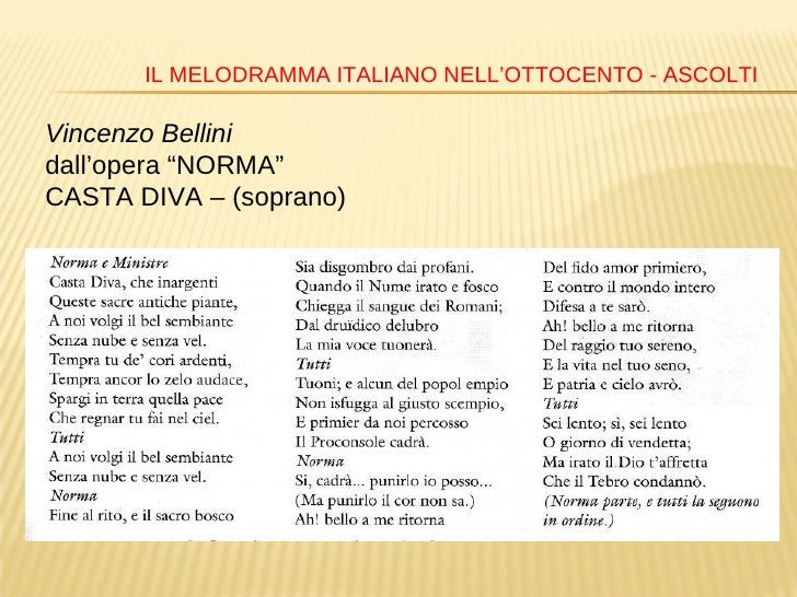 Autori e opere liriche dell 39 800 italiano - Norma casta diva testo ...