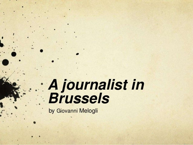 A journalist in Brussels by Giovanni Melogli