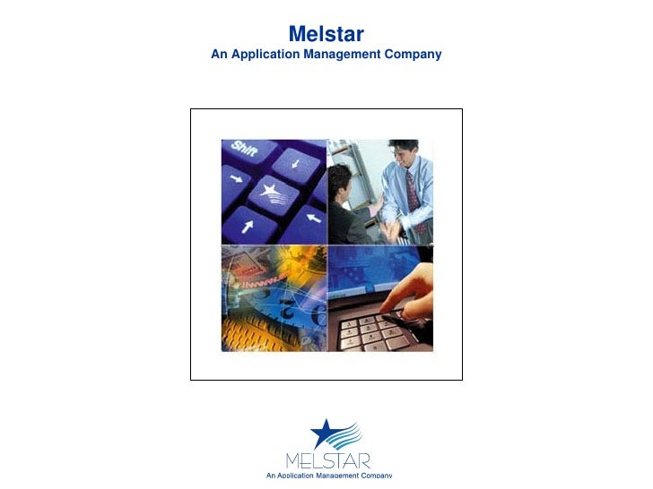 Melstar An Application Management Company