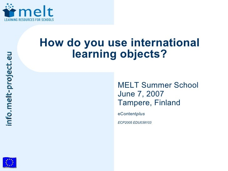 How do you use international                             learning objects? info.melt-project.eu                           ...