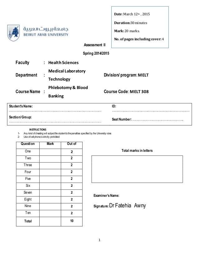 1 Assessment II Spring 2014/2015 Faculty : HealthSciences Department : Medical Laboratory Technology Division/program:MELT...
