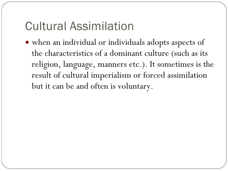 Cultural Assimilation Definitions