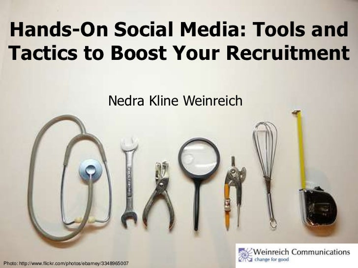 Hands-On Social Media: Tools and  Tactics to Boost Your Recruitment                                             Nedra Klin...