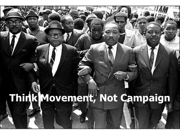 Think Movement, Not Campaign