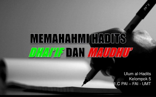 Memahami Hadits Dhaif Maudhu