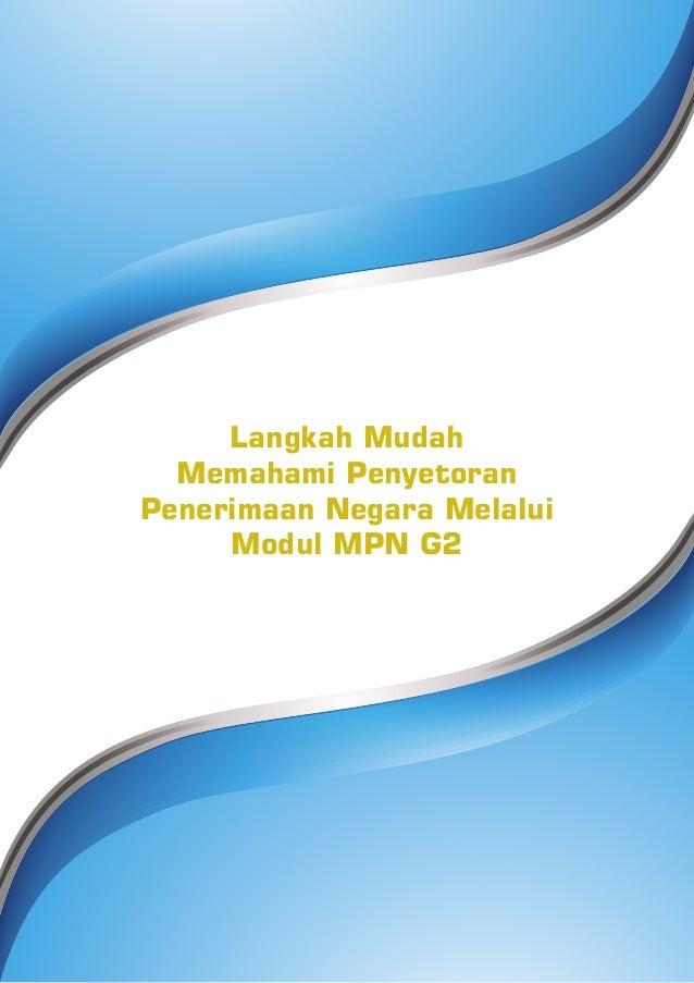 Langkah Mudah Memahami Penyetoran Penerimaan Negara Melalui Modul MPN G2