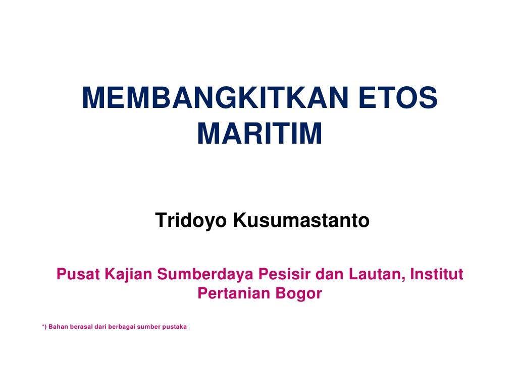 Membangkitkan etos maritim