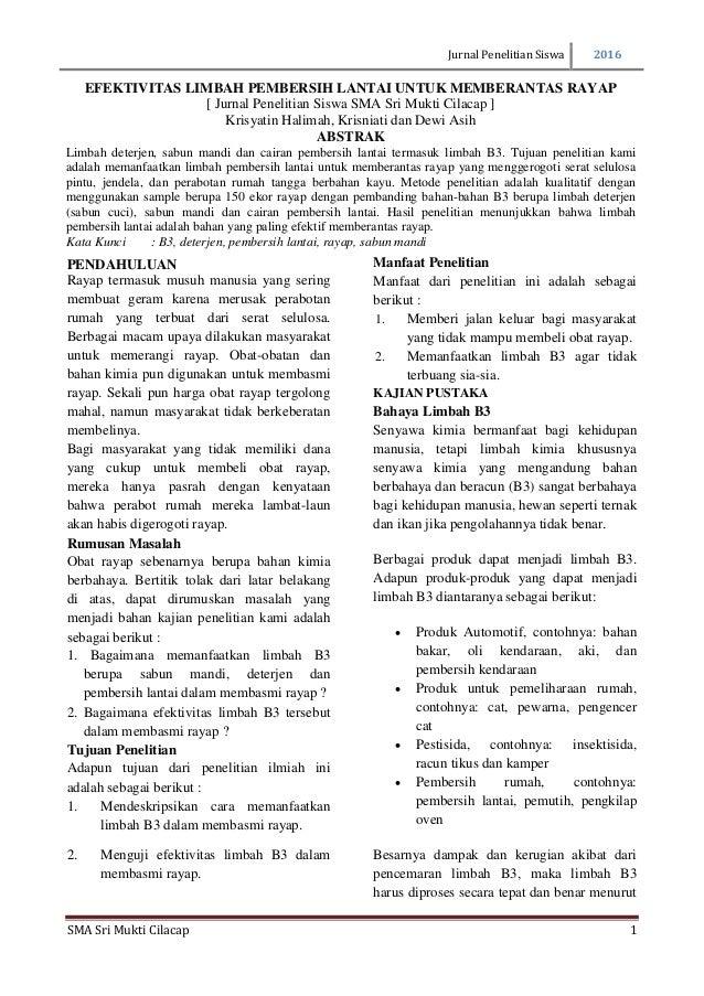 Jurnal Penelitian Siswa 2016 SMA Sri Mukti Cilacap 1 PENDAHULUAN Rayap termasuk musuh manusia yang sering membuat geram ka...