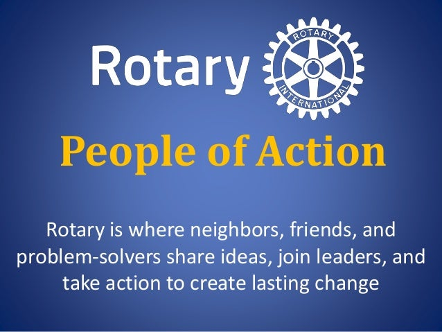 Rotary is where neighbors, friends, and problem-solvers share ideas, join leaders, and take action to create lasting chang...