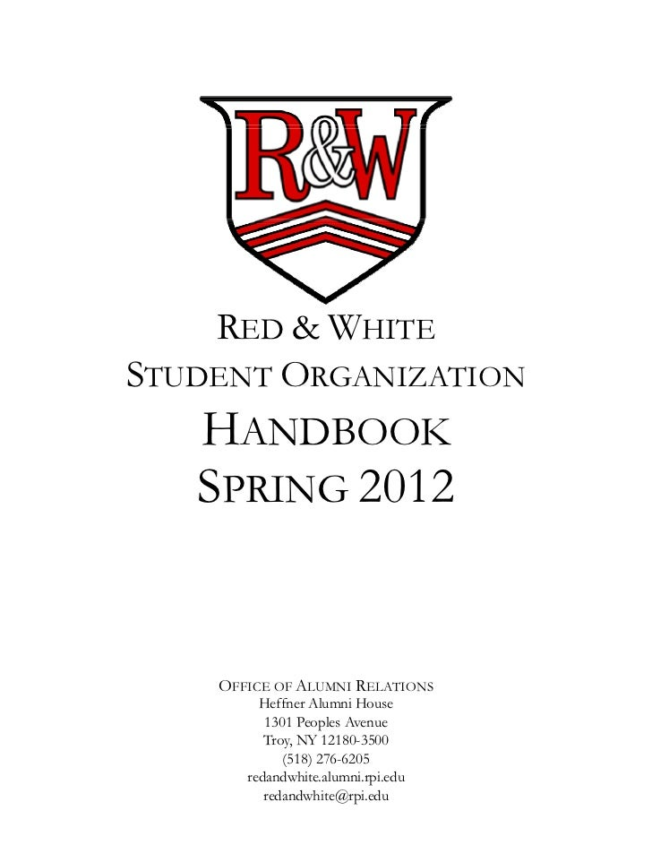 RED & WHITESTUDENT ORGANIZATION   HANDBOOK   SPRING 2012    OFFICE OF ALUMNI RELATIONS         Heffner Alumni House       ...