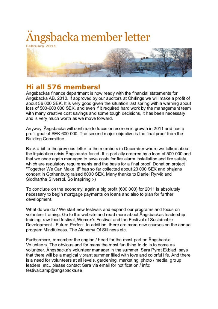 Ängsbacka member letterFebruary 2011	  Hi all 576 members!Ängsbackas finance department is now ready with the financial st...