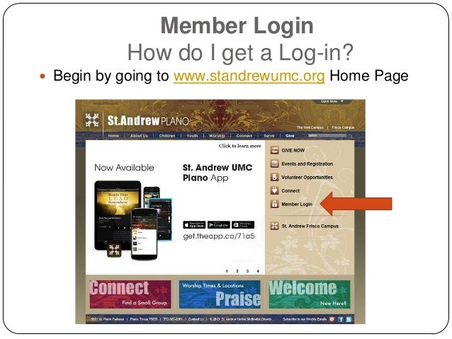 Member Login How do I get a Log-in?  Begin by going to www.standrewumc.org Home Page
