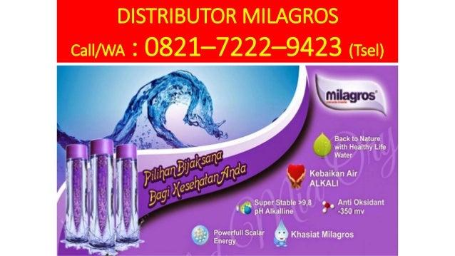 DISTRIBUTOR MILAGROS Call/WA : 0821–7222–9423 (Tsel)