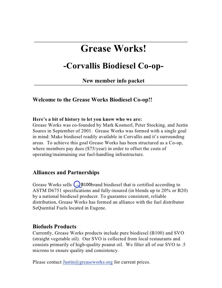 Grease Works!               -Corvallis Biodiesel Co-op-                         New member info packetWelcome to the Greas...