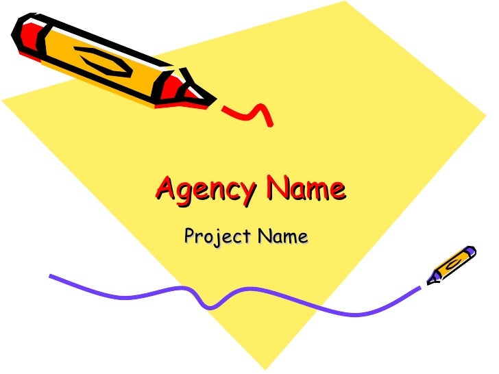 Agency Name Project Name