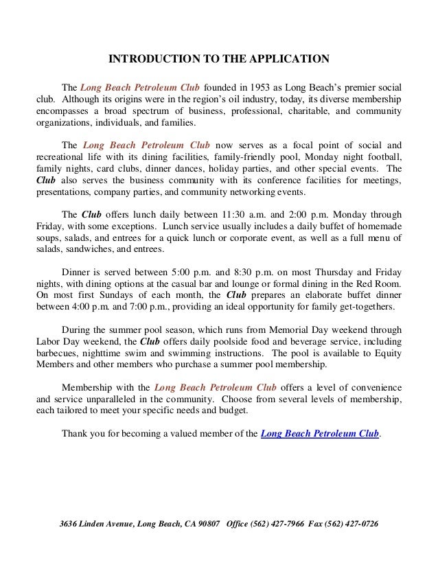INTRODUCTION TO THE APPLICATION      The Long Beach Petroleum Club founded in 1953 as Long Beach's premier socialclub. Alt...