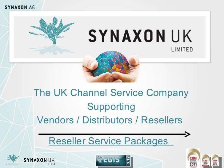 The UK Channel Service Company Supporting Vendors / Distributors / Resellers  Reseller Service Packages