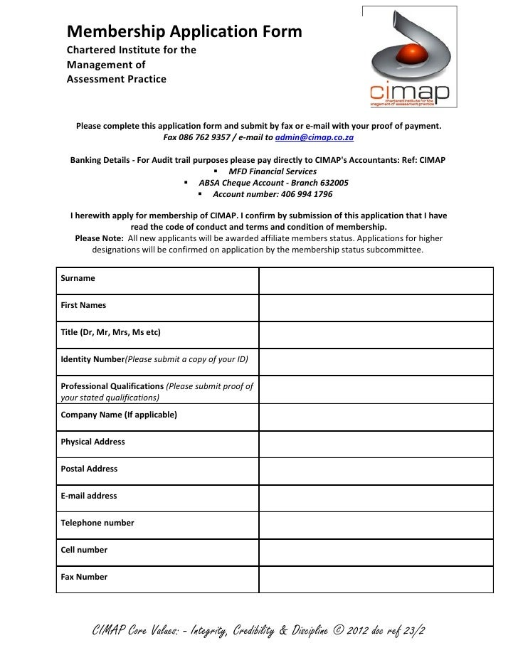 Membership Application Form Chartered Institute for the Management of Assessment Practice    Please complete this applicat...
