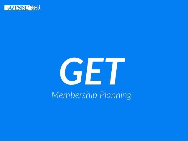 GETMembership Planning