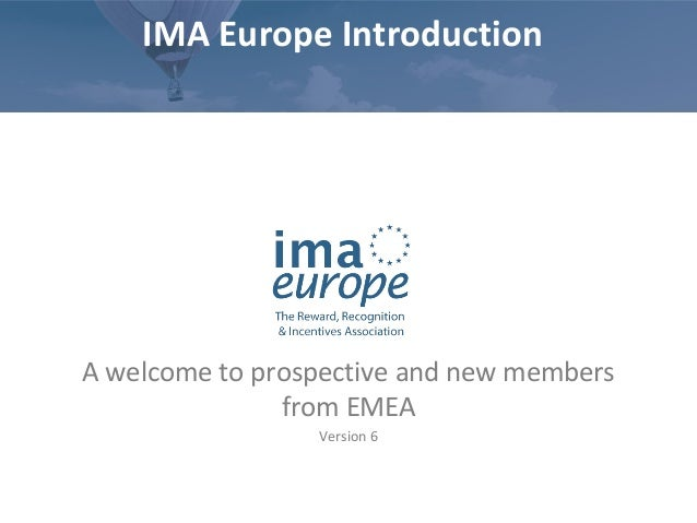 Incentive Marketing Association - IMA Europe Membership Presentation