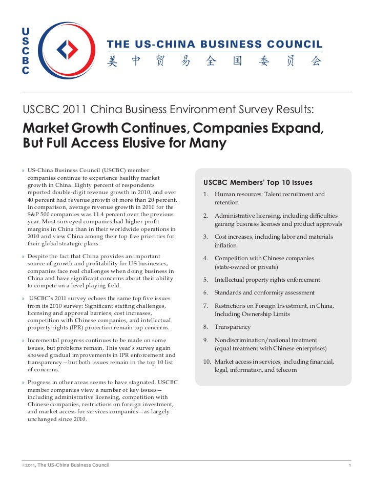 USCBC 2011 China Business Environment Survey Results:Market Growth Continues, Companies Expand,But Full Access Elusive for...
