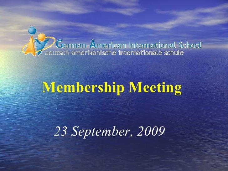 23 September, 2009 Membership Meeting