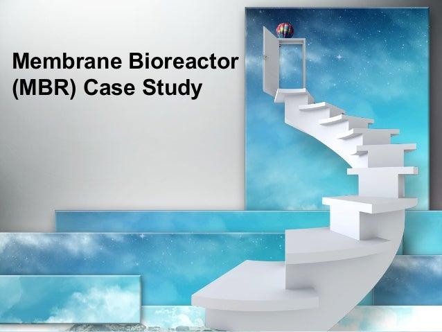 Membrane Bioreactor (MBR) Case Study