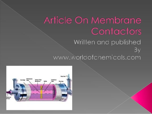   Membrane contactor technology has been demonstrated in a range of liquid/liquid along with gas/liquid software in waste...