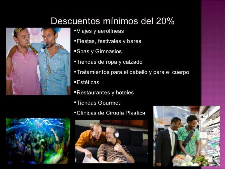 <ul><li>Viajes y aerolíneas </li></ul><ul><li>Fiestas, festivales y bares </li></ul><ul><li>Spas y Gimnasios </li></ul><ul...