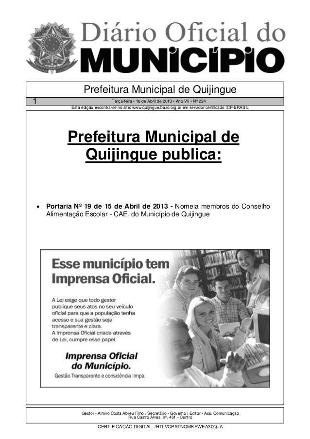 Gestor - Almiro Costa Abreu Filho / Secretário - Governo / Editor - Ass. ComunicaçãoRua Castro Alves, nº. 461 - CentroCERT...